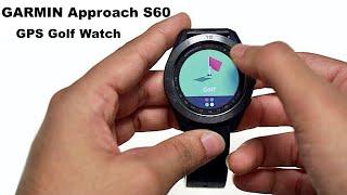 Garmin Approach S60 - GPS Golf Watch - Unboxing & Review
