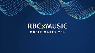 RBCxMusic – Music Makes You Anthem