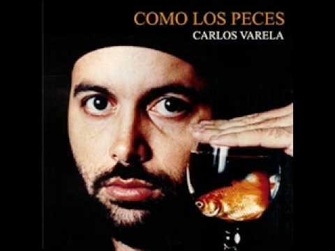 Carlos Varela - Como Un Angel
