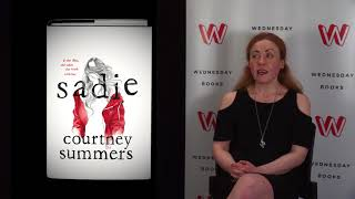 Courtney Summers on Writing Sadie