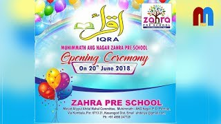 Zahra Pre School Inauguration Ceremony | AKG Nagar Muhimmath kasaragod | 20-06-2018