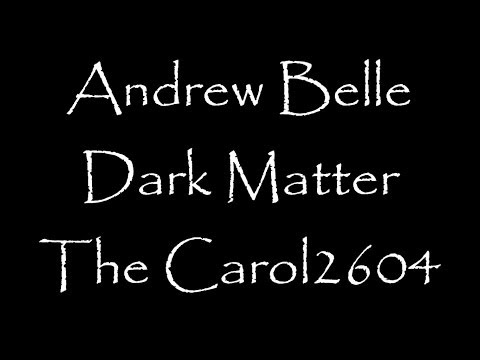 Andrew Belle - Dark Matter (lyrics)