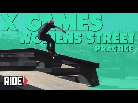 X Games Brazil 2013 -- Women&#39;s Street Practice with Lacey Baker and Alexis Sablone