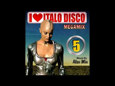 I Love Italo Disco Megamix 5 (DJ Alex Mix)