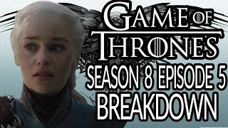 GAME OF THRONES Season 8 Episode 5 Breakdown, Recap and Theories! | Was It Bad? | The Bells