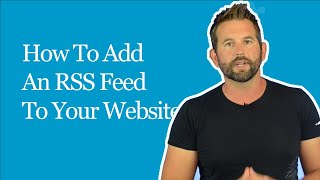 How To Add An RSS Article News Feed To Your Website
