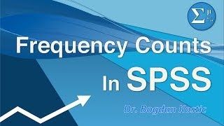 SPSS for Beginners 2:  Frequency Counts and Descriptive Statistics
