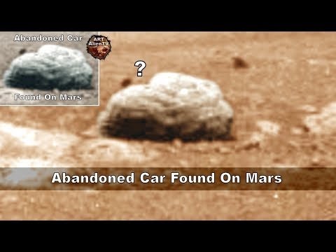 Abandoned CAR Found on MARS - ArtAlienTV