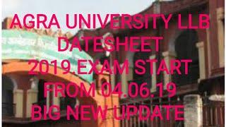 AGRA UNIVERSITY LLB DATESHEET I.2.3.2019EX STUDENTS. RE EXAM.LLB 1STYEAR 2ND YEAR 3LDYEAR DATESHEET