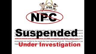 NPC suspended, under investigation by the IFBB, 2017 Olympia Amateur SCANDAL