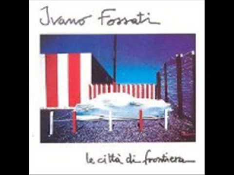 Ivano Fossati - Quante Estati e Quanti Inverni
