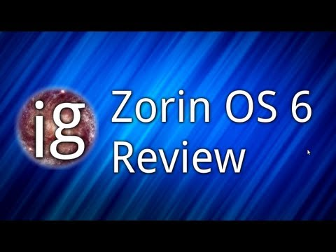 Zorin OS 6 Review - Linux Distro Reviews