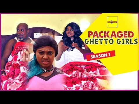 Packaged Ghetto Girls 1 - 2015 Latest Nigerian Nollywood Movies