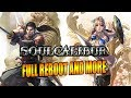 FULL REBOOT - RETURNING SUPERS & MORE: Soul Calibur 6 Update