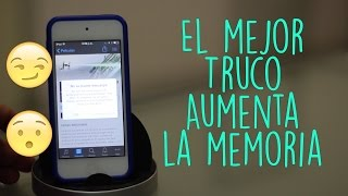 Truco | Aumenta La Memoria de tu iPhone, iPod Touch y iPad