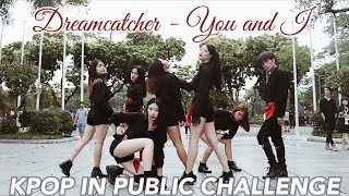 KPOP IN PUBLIC CHALLENGE//Dreamcatcher(드림캐쳐)_YOU AND I DANCE COVER by Cli-max Crew from Vietnam