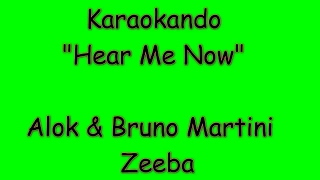 download musica Karaoke Internazionale - Hear Me Now - Alok & Bruno Martini Ft Zeeba