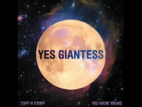 Yes Giantess - Tuff N stuff