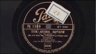Alibert & le Jazz Marseillais - Titin, Antonin, Baptistin - 1937