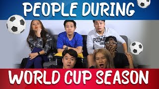 People During World Cup Season