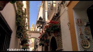 Córdoba, Spain: Andalucían Lifestyle - Rick Steves Travel Bite