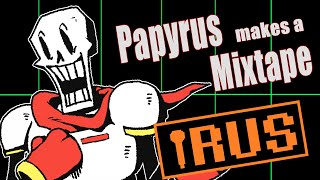 Undertale ~ Papyrus Makes a Mixtape [RUS COVER]