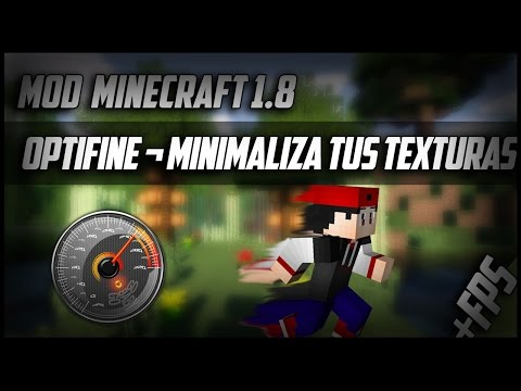 COMO DESCARGAR E INSTALAR OPTIFINE CON FORGE MINECRAFT 1.8.1.8.7