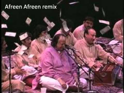 Afreen afreen remix by ustad nusrat fateh ali khan