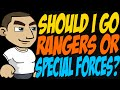 Should I Go Rangers Or Special Forces mp3