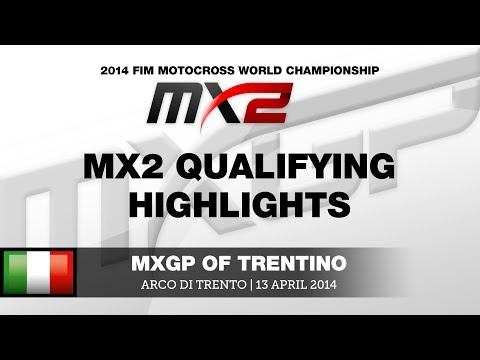 Mxgp Of Trentino 2014 Mx2 Qualifying Highlights - Motocross video