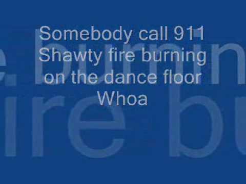 Sean Kingston Fire Burning Lyrics ~~   - Somebody call 911 -