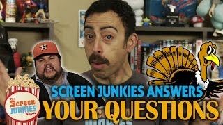 Screen Junkies Answers Your Questions!