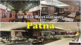 10 Best Restaurants In Patna