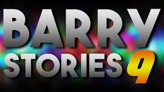 Barry Stories 9
