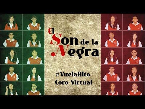 El Son de la Negra - #VuelaAlto Coro Virtual