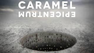 CARAMEL - Még egyszer