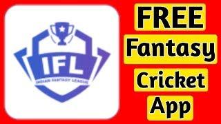 New fantasy cricket app | IFL | Free fantasy app