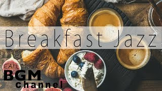 Relaxing Breakfast Jazz - Background Instrumental Bossa Nova Music