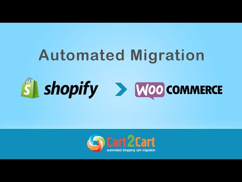 How to Migrate from Shopify to WooCommerce with Cart2Cart