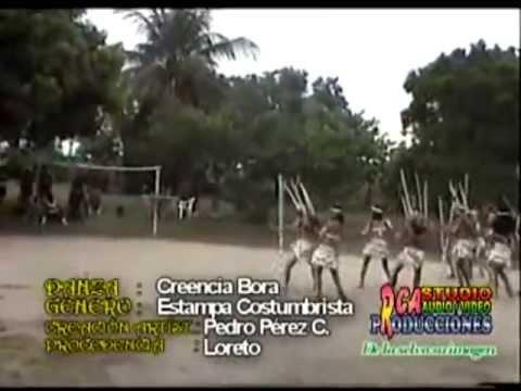 Danzas Peruanas | CREENCIA BORA | Danzas Tipicas de la Selva - TARAPOTO