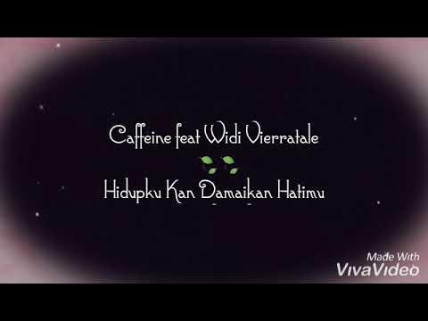 Download  lagu Caffein feat Widi Vierratale Mp4 baru