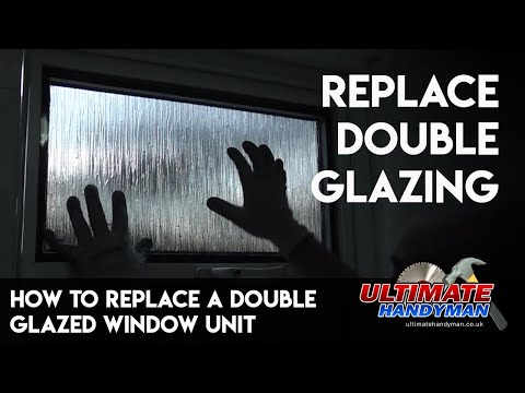 How to replace a double glazed window unit