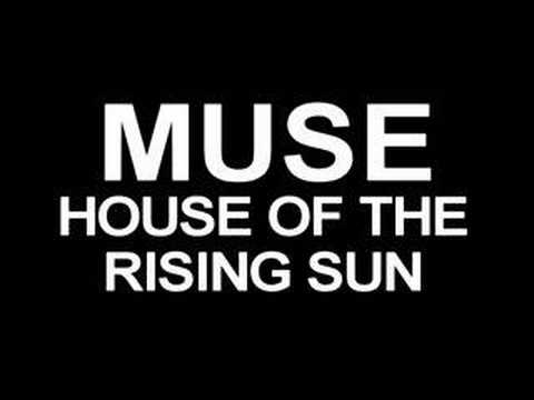 Muse - House Of The Rising Sun (The Animals cover)