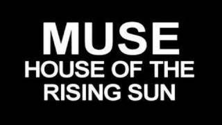 Watch Muse House Of The Rising Sun video