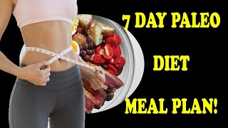 7 Day Paleo Diet Meal Plan