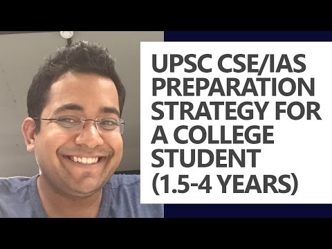 UPSC CSE/IAS Preparation Strategy for a college student (1.5-4 years) by Roman Saini