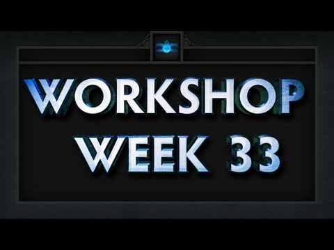 Dota 2 Top 5 Workshop - Week 33