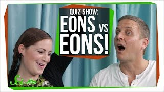 SciShow Quiz Show: Eons Edition!