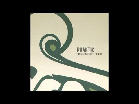 Praktik - Biznes Feat Pezet