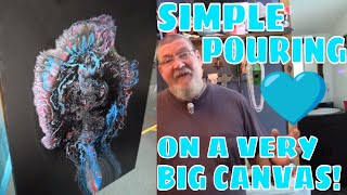 FLUID ACRYLIC POURING ON VERY BIG CANVAS WITHOUT MEDIUM *THE SIMPLE WAY*
